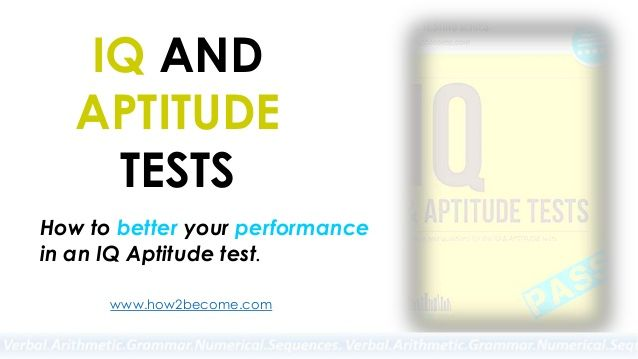 How to Pass IQ and Aptitude Tests: Practice Sample Questions and
