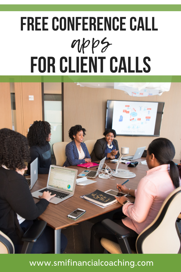 Free Conference Call Apps for Client Calls SMI Financial