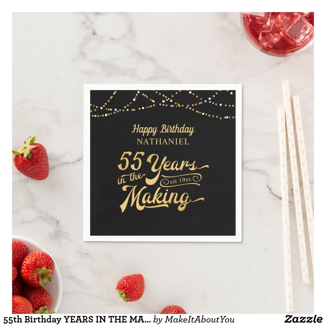 55th birthday years in the making happy birthday napkins