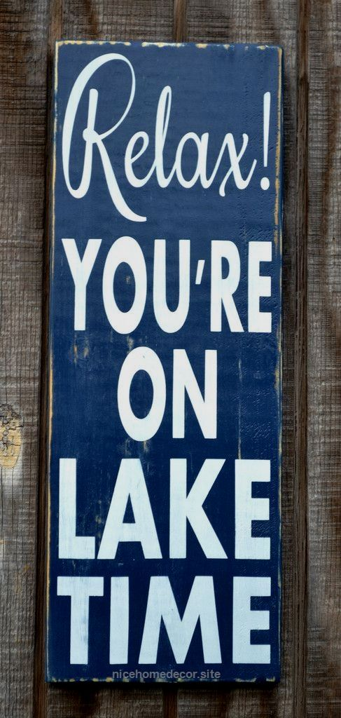 Lake House Decor Lake Signs Relax You're On Lake Time Sign Rustic Delectable Lake Signs Wall Decor