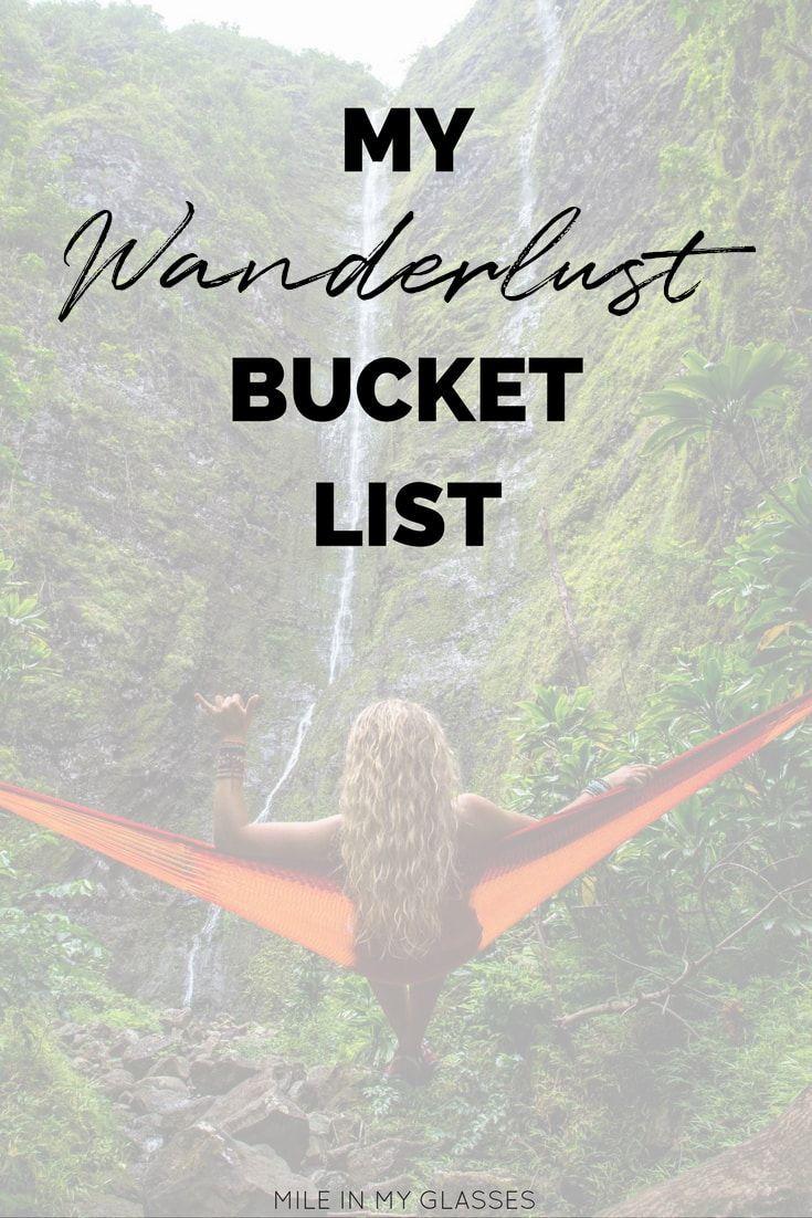 My Wanderlust Bucket List