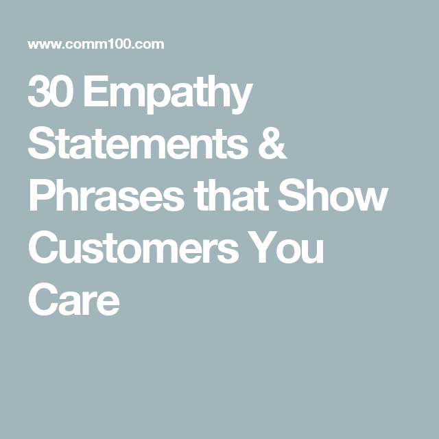 30 Empathy Statements Phrases That Show Customers You Care