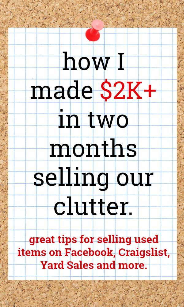 How I Made 2k In Two Months Selling Our Clutter Things To Sell
