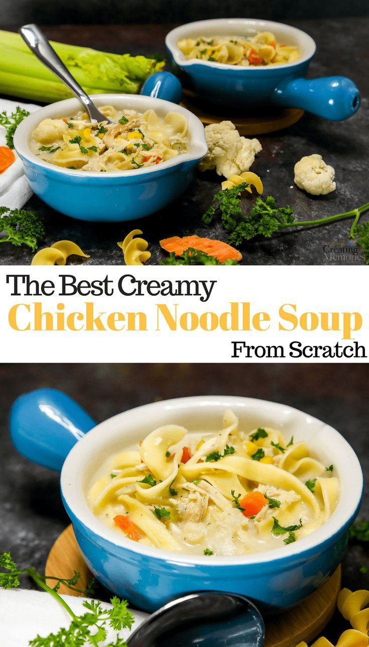 the best creamy chicken noodle soup  recipe  healthy
