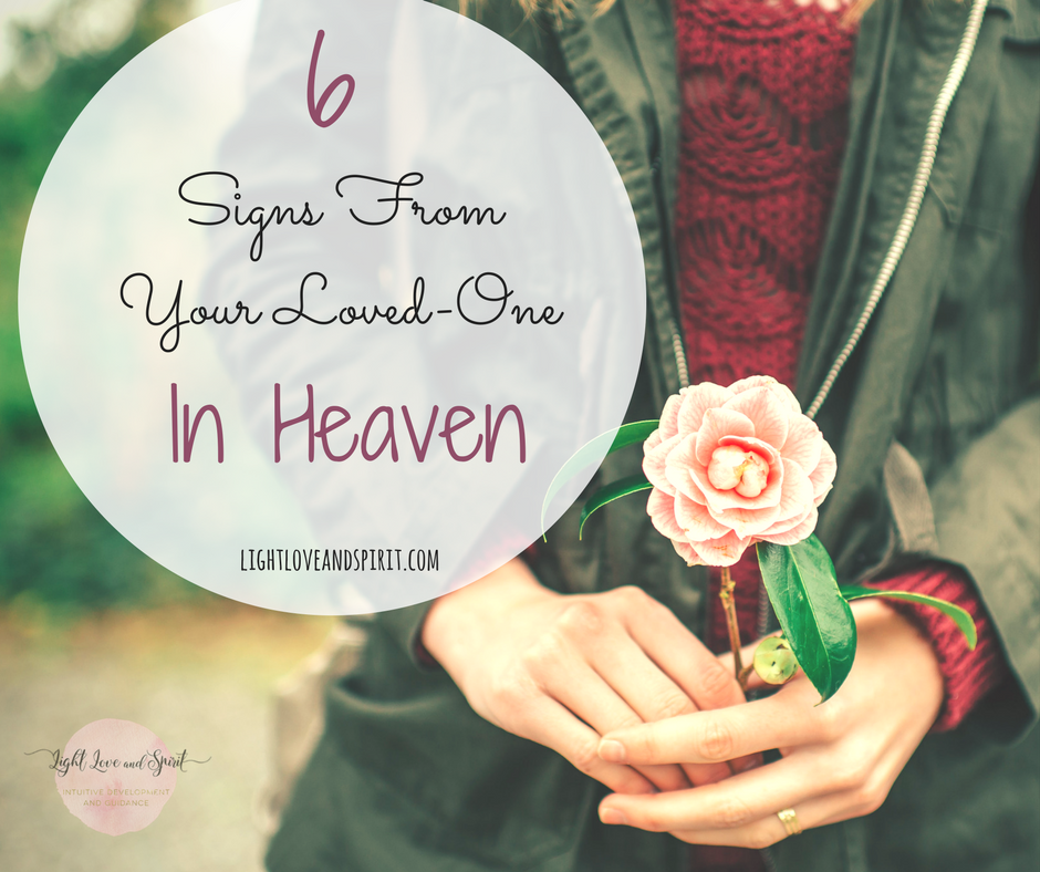 6 Signs From Your Loved-One In Heaven | Quotes | Loved one