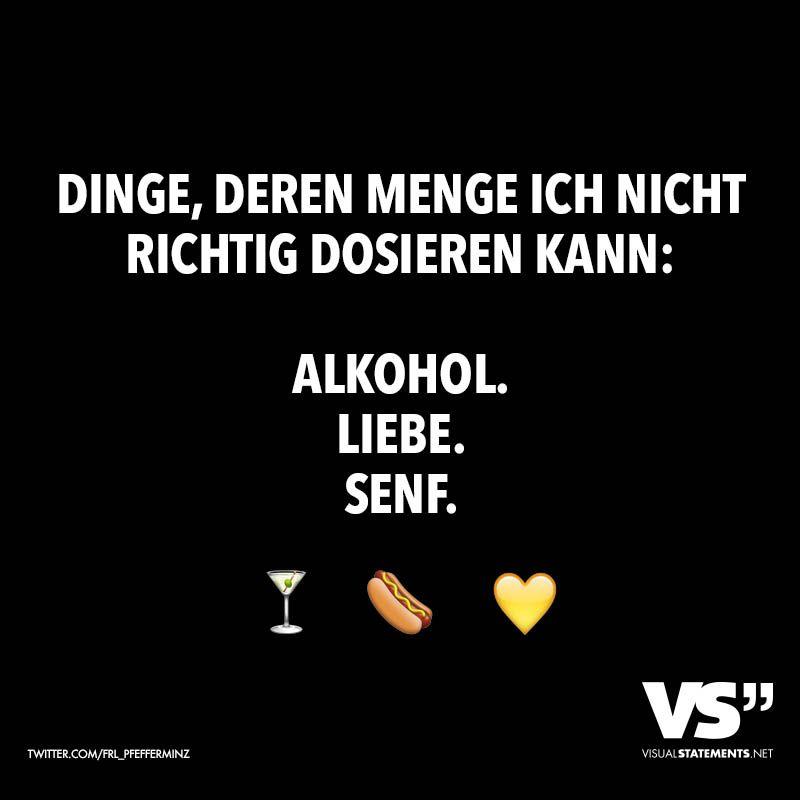 Dinge Deren Menge Ich Nicht Richtig Dosieren Kann Alkohol Liebe