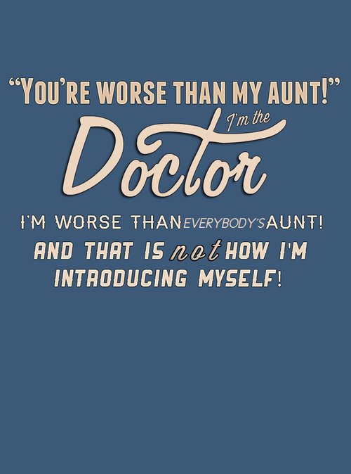 Not how I introduce myself.   *♡ The Doctor is who ...