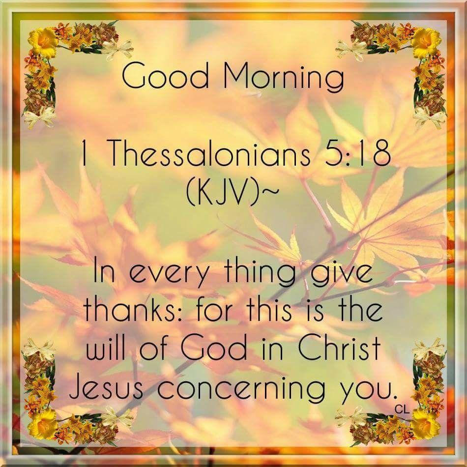 1 Thessalonians 5:18 KJV | Scriptures | Pinterest