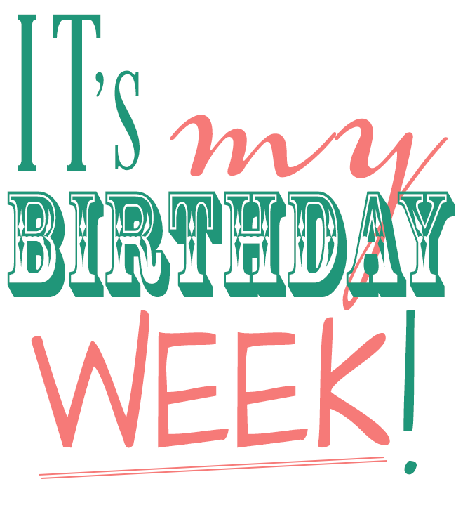 It S My Birthday Week Birthday Month Quotes Birthday Quotes For