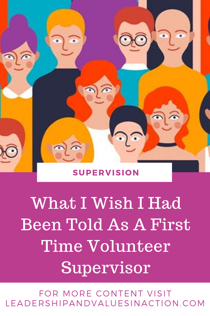 What I Wish I Knew: Supervising Volunteers