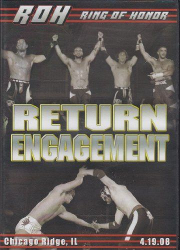 Wow, I want this -  Ring of Honor - Return Engagement - Chicago Ridge, IL - 4.19.08