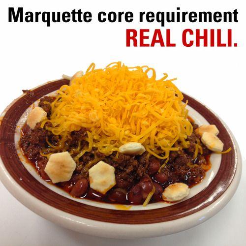 Real Chili Http Youaremarquette Tumblr Com Post 52877476148 28 Reasons To Love Marquette Real Chili Marquette Marquette University