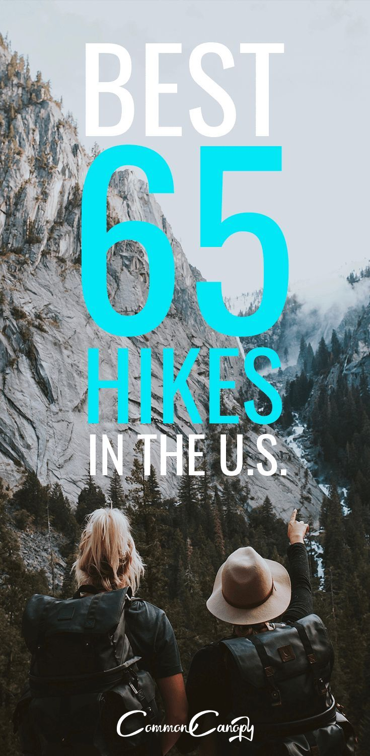 Best 65 Hikes in the U.S -   19 travel destinations United States adventure