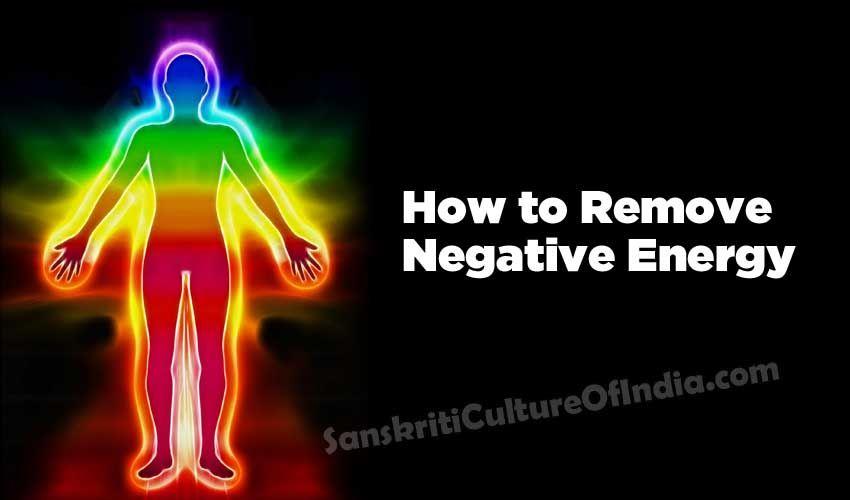 http://www.sanskritimagazine.com/spirituality/remove-negative-energy/