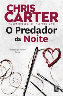 O Predador Da Noite De Chris Carter Novidade Topseller Com