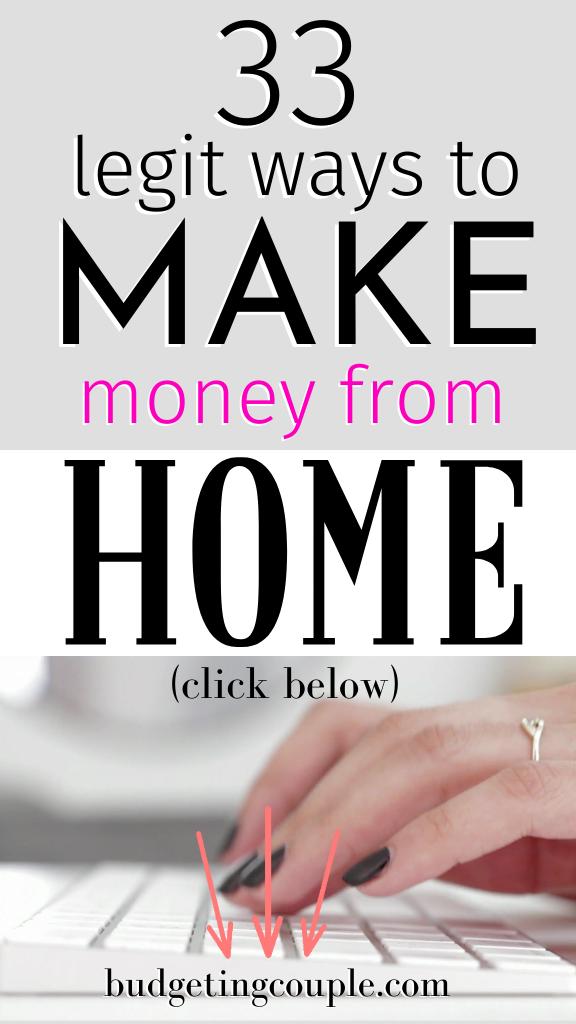 33 Legit Ways to Make Money From Home