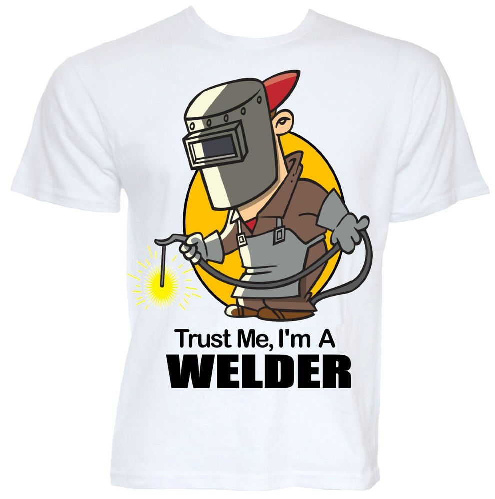 Mens Funny Cool Novelty Welding Welder Job Tshirts Joke Gifts Presents  Ideas