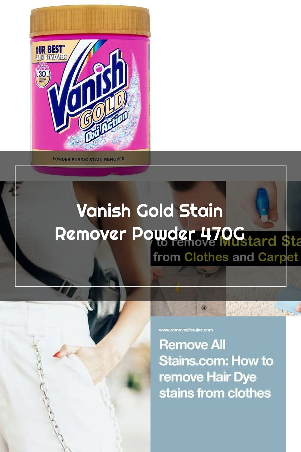 Vanish Gold Stain Remover Powder 470g Groceries Tesco Groceries In 2020 Stain Remover Remove Deodorant Stains Stain