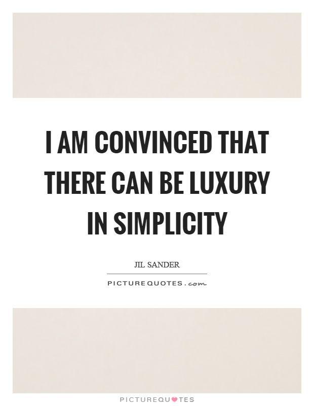 Picturequotes Com Simplicity Quotes Simplicity Quotes