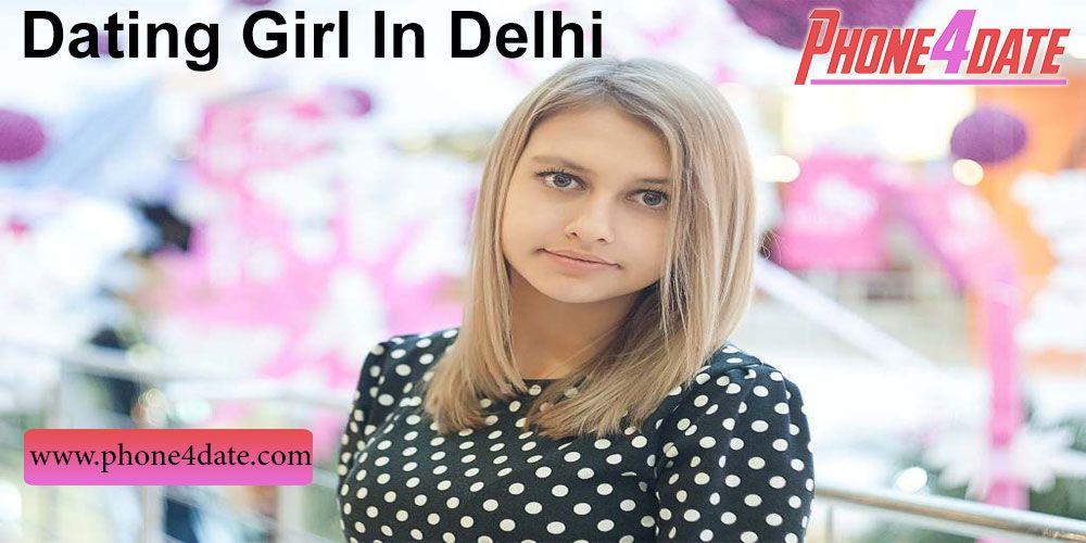 How to meet girls in delhi