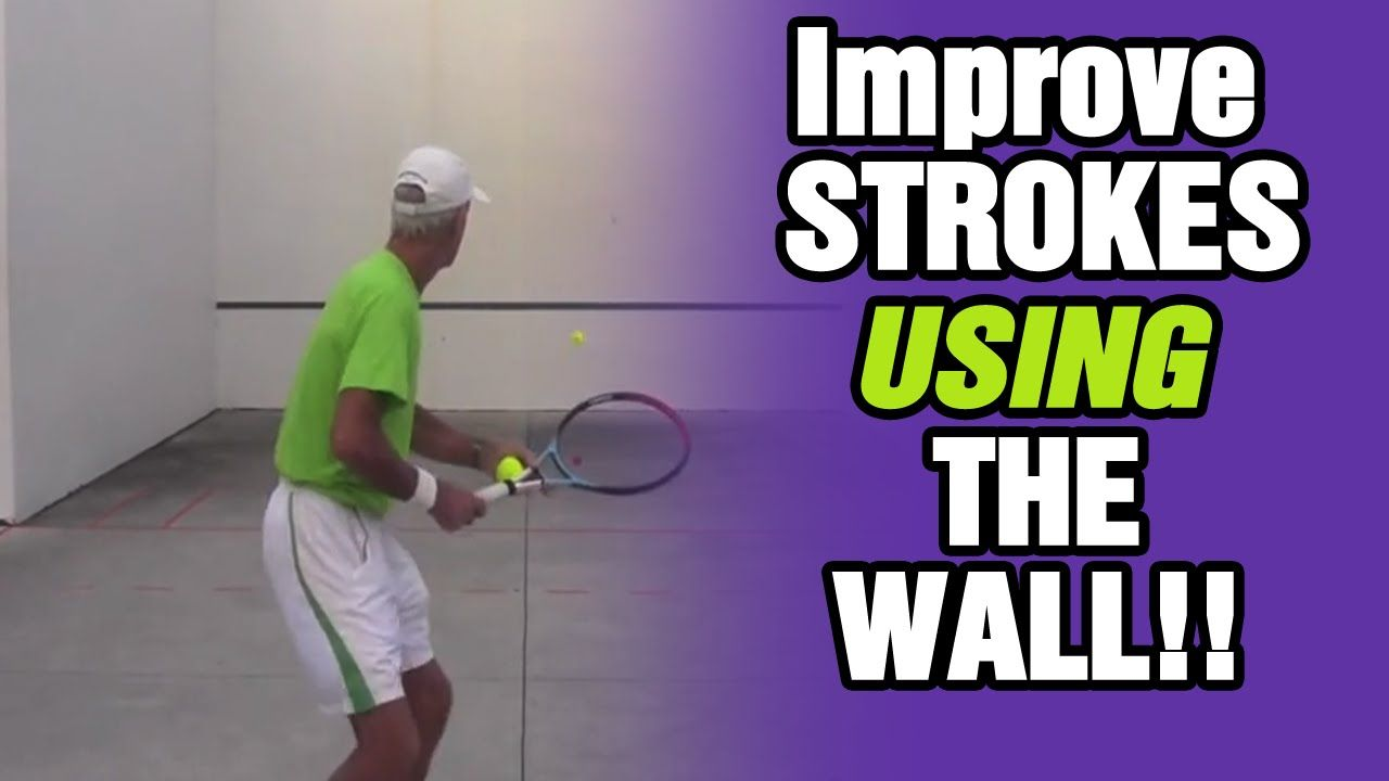 Tennis Drills How To Improve Your Strokes Using The Wall