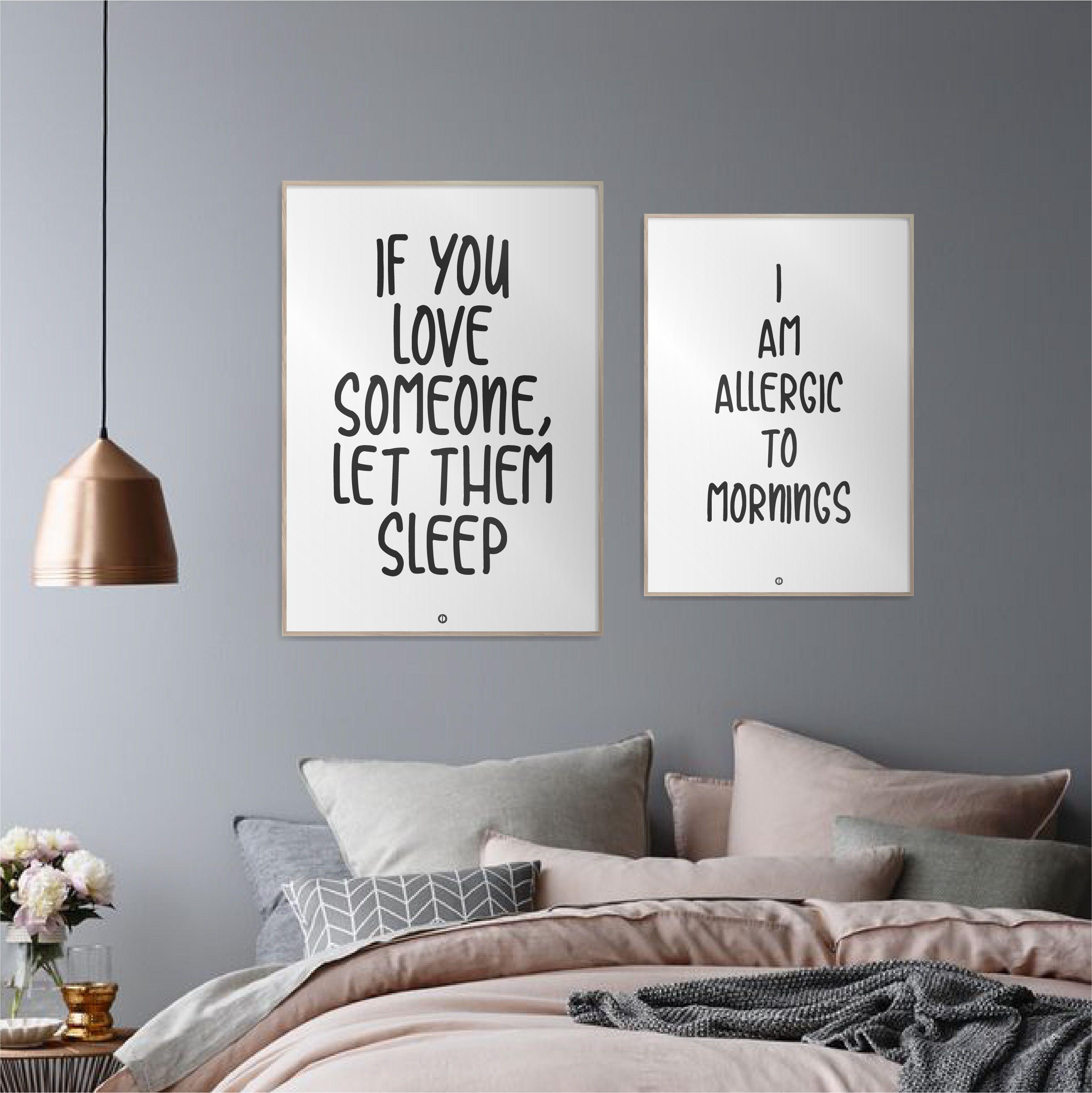 Plakater Med Tekst Personliggor Dit Hejm Med Plakater Med Sjove Tekster Plakater Sovevaerelse Tekster