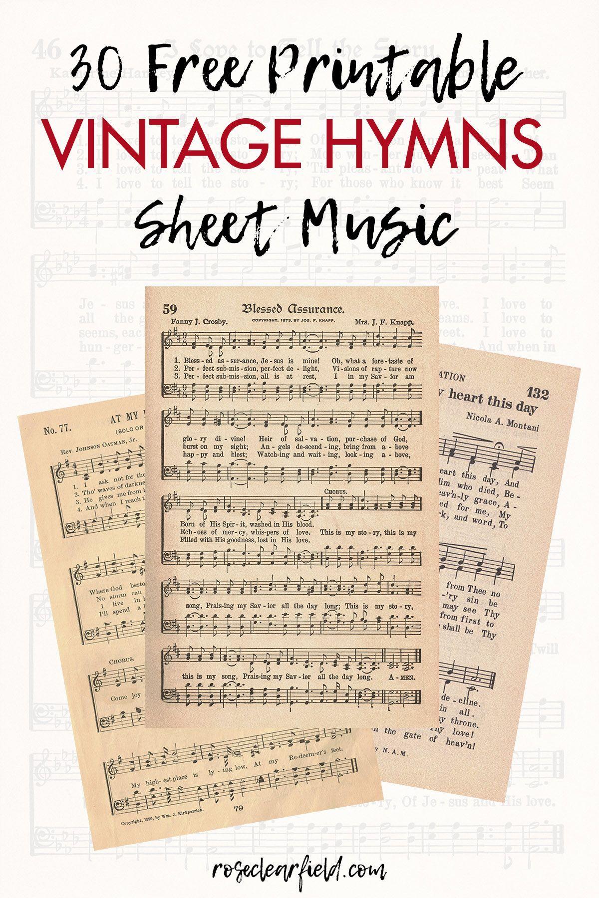 FREE Printable Vintage Hymns Sheet Music #craftprojects 30 FREE printable vintag…