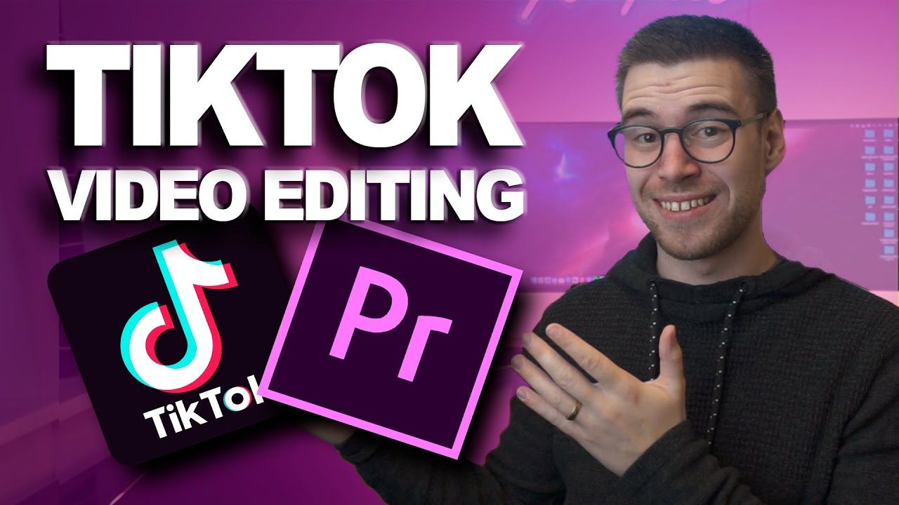 How To Edit Tiktok Videos In Adobe Premiere Pro Dimensions Export Settings And Uploading I 2021