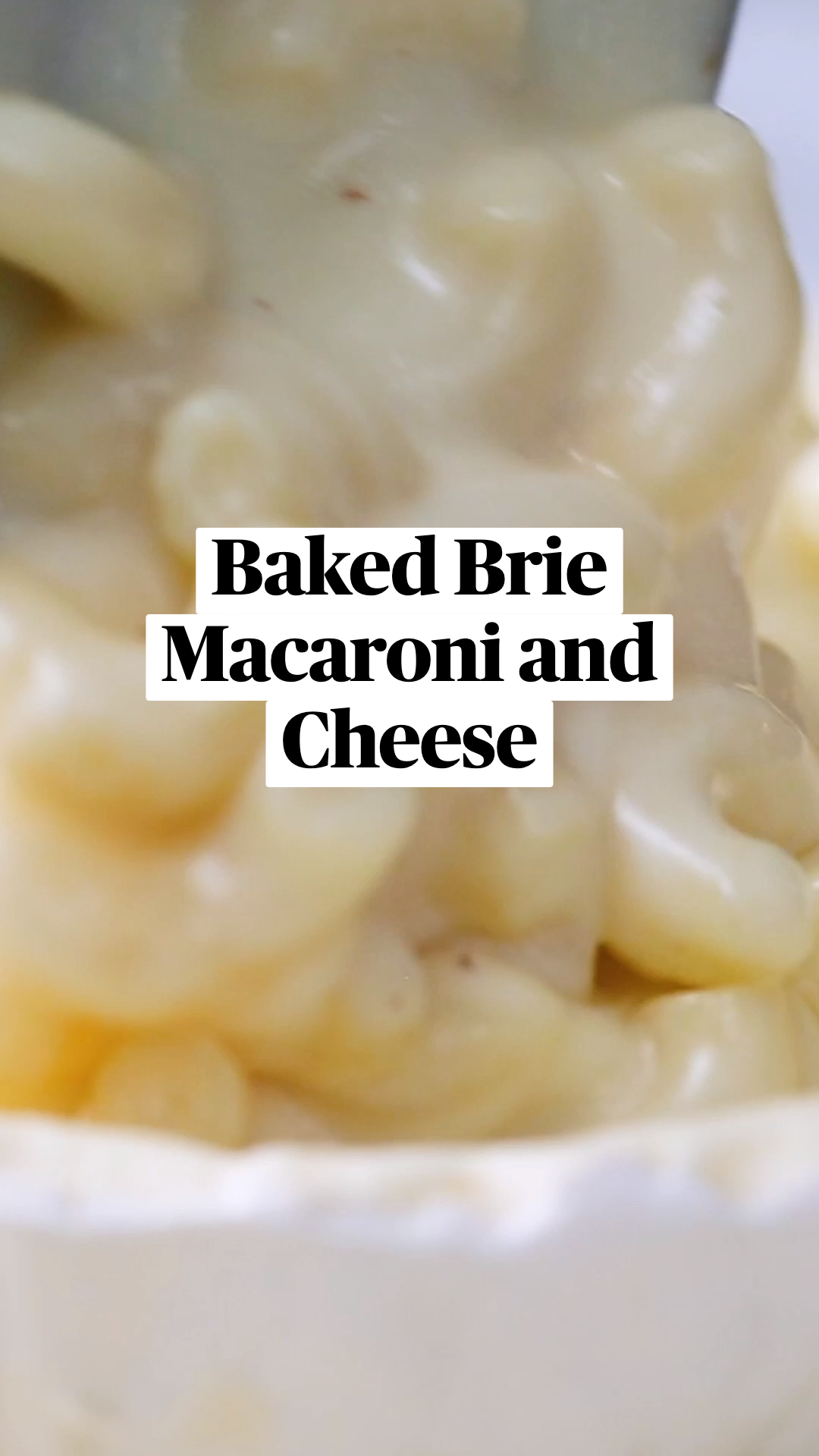 Baked Brie Macaroni and Cheese