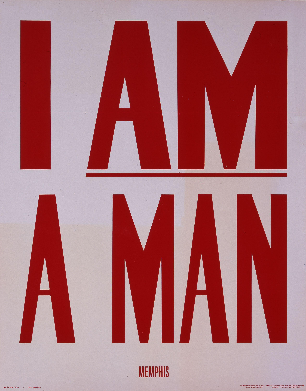 I Am A Man Civil Rights Protest Sign