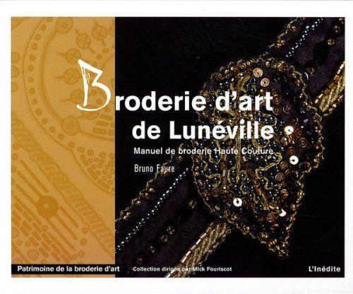 Broderie D Art De Luneville Manuel De Broderie Haute