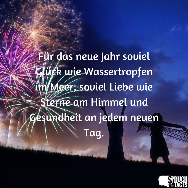 Die Schonsten Menschen Sind Die Die Mit Ihrem Herzen Lachen Spruche Neues Jahr Guten Rutsch Ins Neue Jahr Spruche Neuer Tag