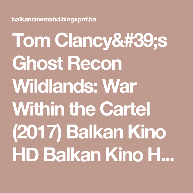 Tom Clancy 39 S Ghost Recon Wildlands War Within The Cartel