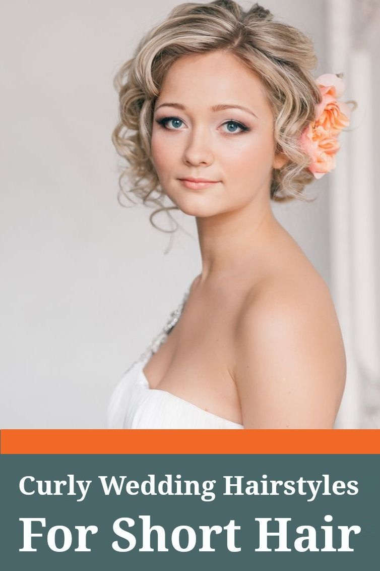 fabulous bridal hairstyles for short hair curly wedding