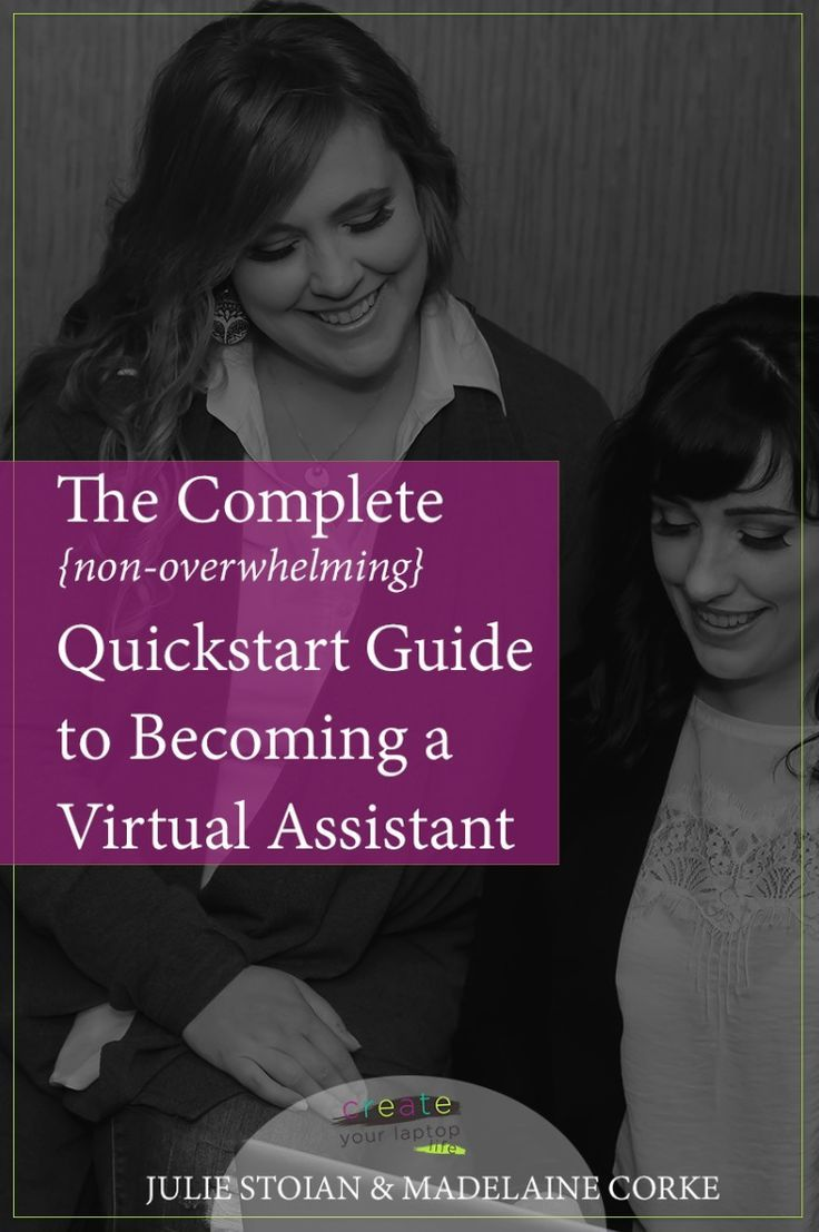 The Complete {non-overwhelming} Quickstart Guide to Becoming a Virtual Assistant