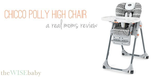 The Chicco Polly High Chair Review.