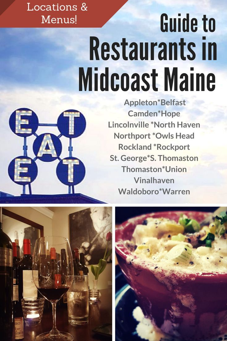 Midcoast Maine Restaurants Are Flourishing Check Out Our List Of All The We Can Keep Up With In Towns Including Locations