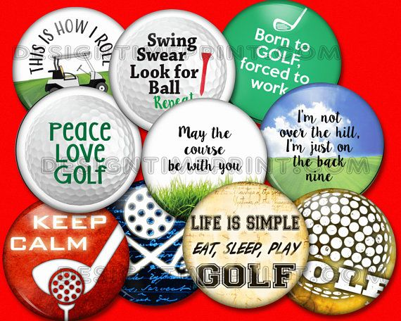 10 count lot - Golf inspired and funny golf quote buttons - 1.5 inch and 2.25 inch sizes available, pinback or magnet back