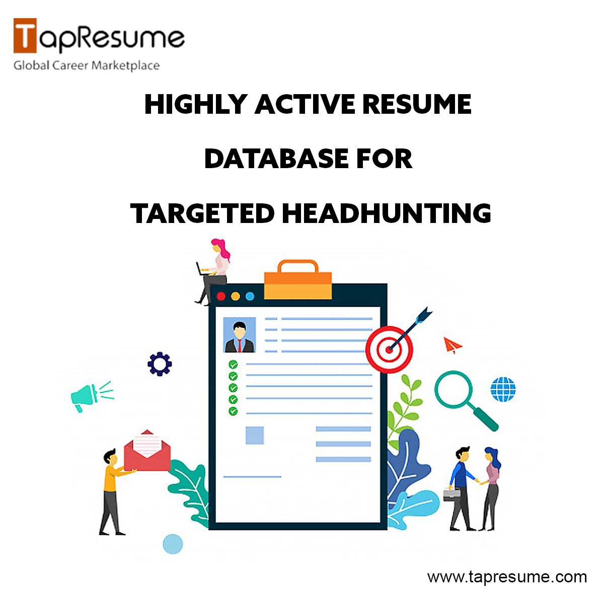 Highly active resume database for targeted headhunting