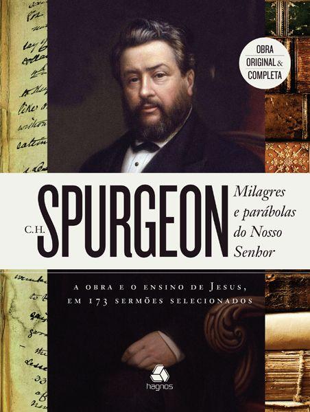 Milagres E Parabolas De Nosso Senhor C Spurgeon Livros De