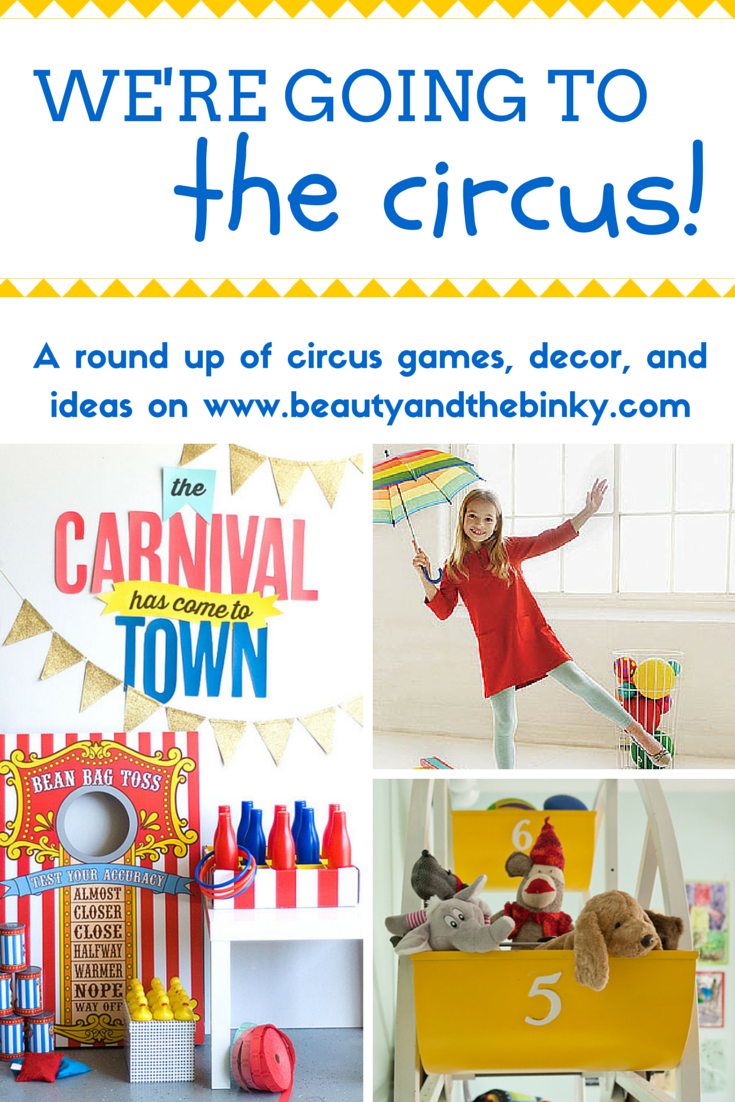 Circus Roundup | Beauty and the Binky blog