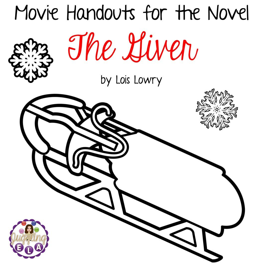 Movie Handouts For The Novel The Giver By Lois Lowry From
