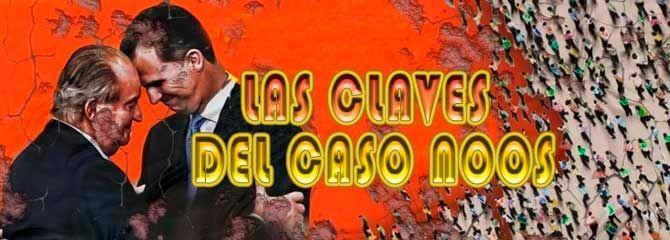 LAS CLAVES DEL CASO NOOS — Canarias-semanal.org, Digital informativo de ámbito internacional y actualización diaria, de lunes a viernes
