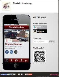 Alle Wege zu uns direkt auf Ihrem Smartphone & Immer unsere neuesten Nachrichten & Angebote bekommen, somit sind Sie ständig auf dem Laufenden! Hier gibts unsere neue APP zum downloaden für Ihr Smartphone: http://elbstein-hamburg.mobapp.at/landing/Desktop#.UxR-T4Vtaiw —