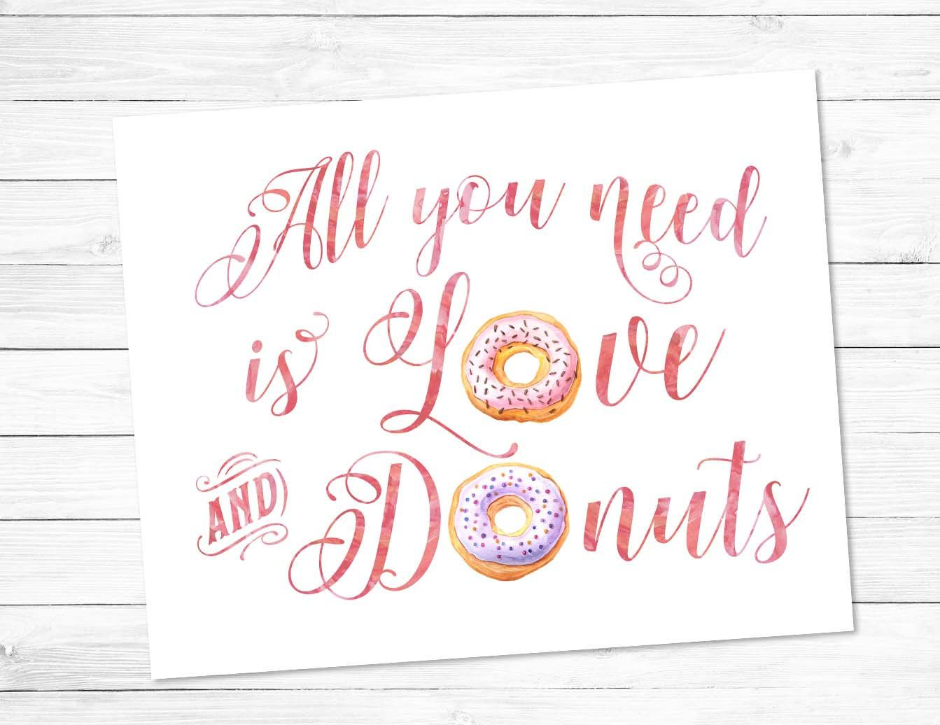 Download Printable art   All you need is Love and Donuts   pink ...