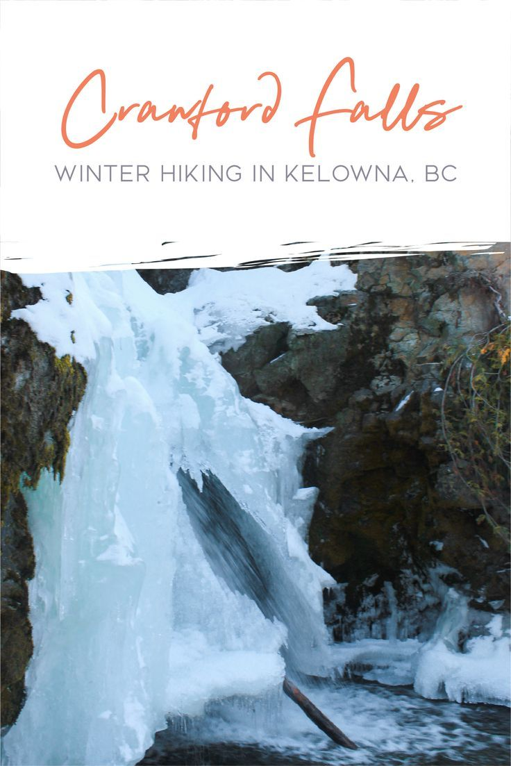 Photo of Hiking Crawford Falls in Kelowna in the Winter