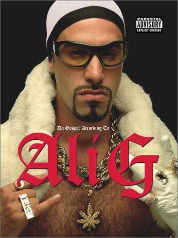 Sasha Baron Cohen as Ali G