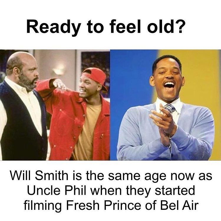 """""""I also feel old because I now kind of know what a mortgage is. Also, did you ever realize that Uncle Phil was rich and his name was Philip Banks. FILL UP…"""""""