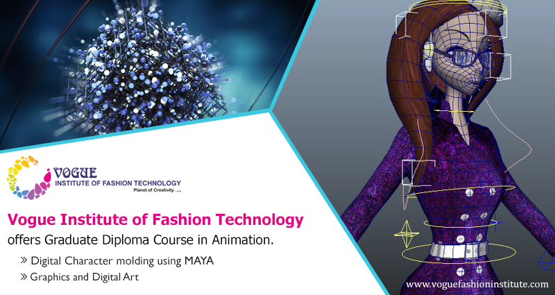 Vogue Institute Of Fashion Technology Offers Graduate Diploma Course In Animation The Course Program Includes Graphics And Digital Art Audio With Images Technology Fashion