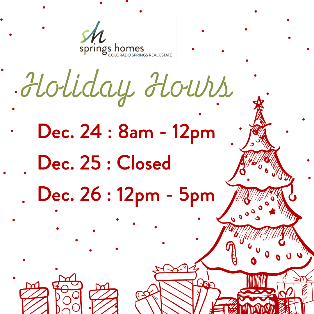 Reminder Our Office Will Be Closing Early Christmas Eve And Opening At Noon The Day After Christmas Regular Hour After Christmas Spring Home The Day After